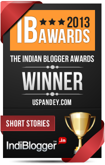 This blog won the 2013 Indian Blogger Awards - Short Stories